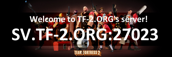 Добро пожаловать на новый сервер - SV.TF-2.ORG:27023